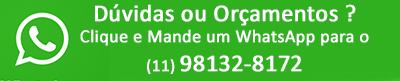 Dúvidas ou Orçamentos Clique e Mande um WhatsApp para o telefone (11)98132-8172